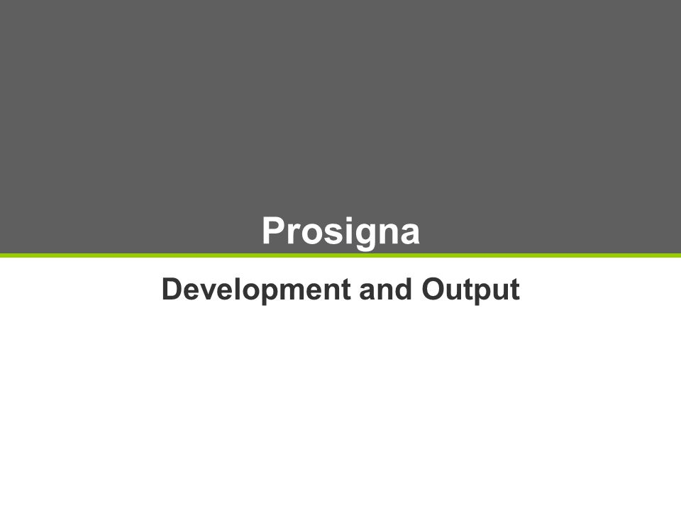 Prosigna Development and Output