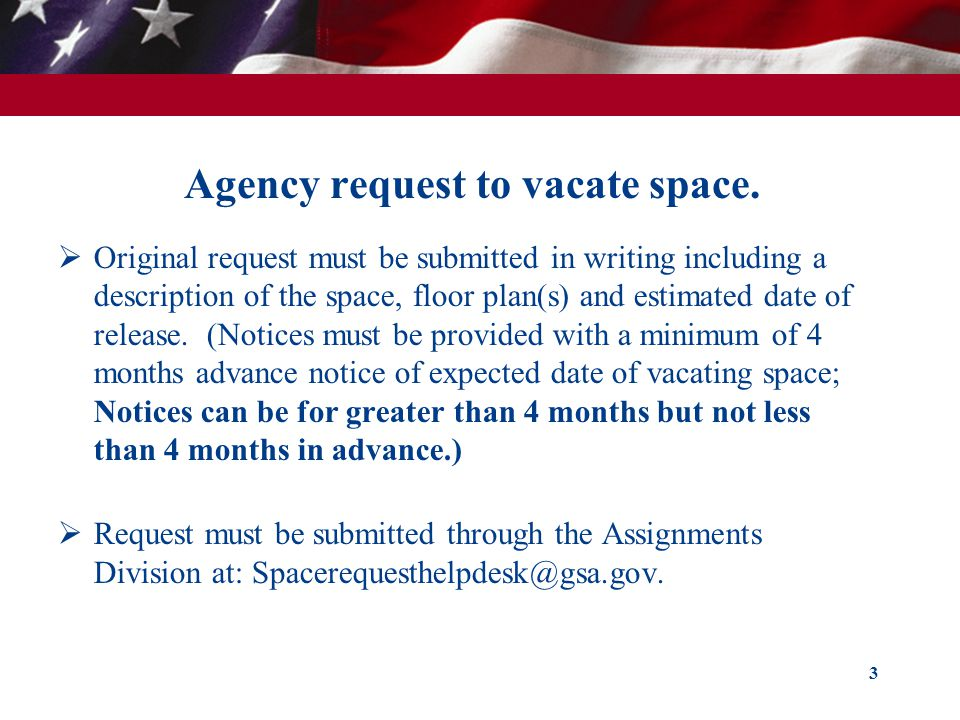 Agency request to vacate space.