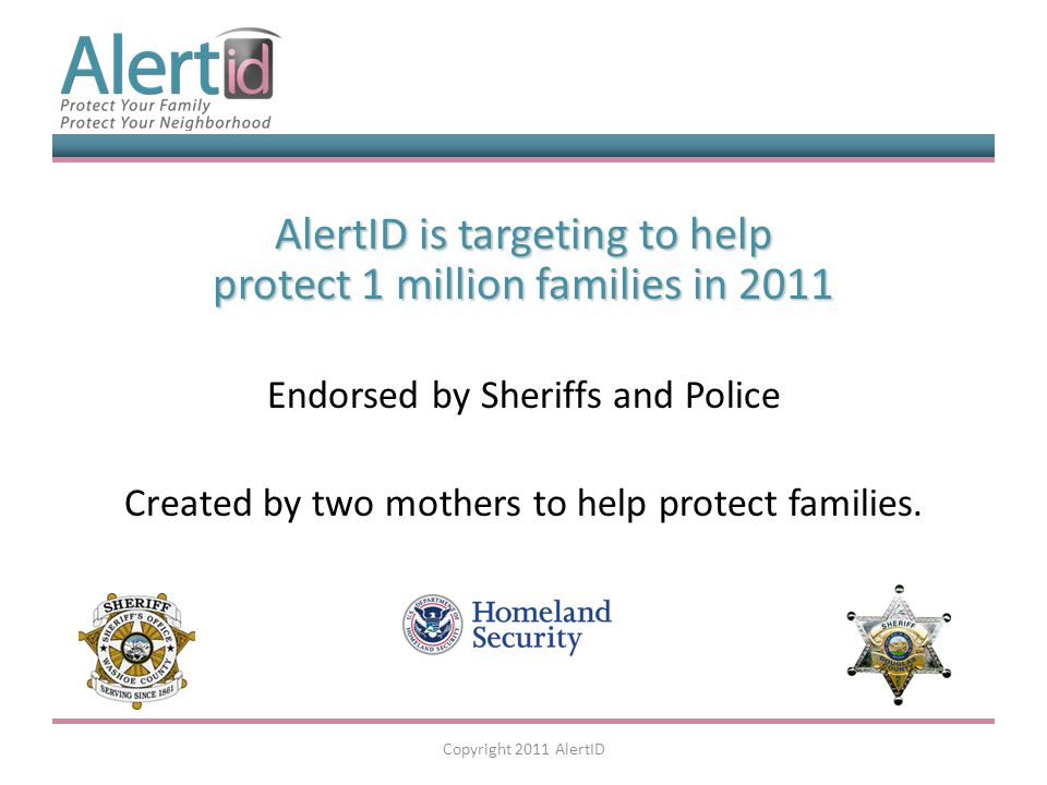 AlertID AlertID let's you decide what information is important to you and your family.