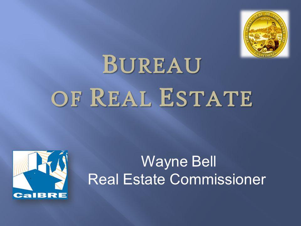 Wayne Bell Real Estate Commissioner