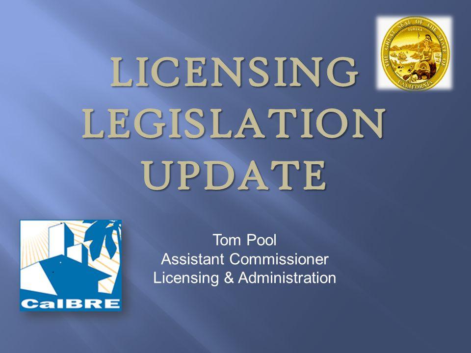 Tom Pool Assistant Commissioner Licensing & Administration
