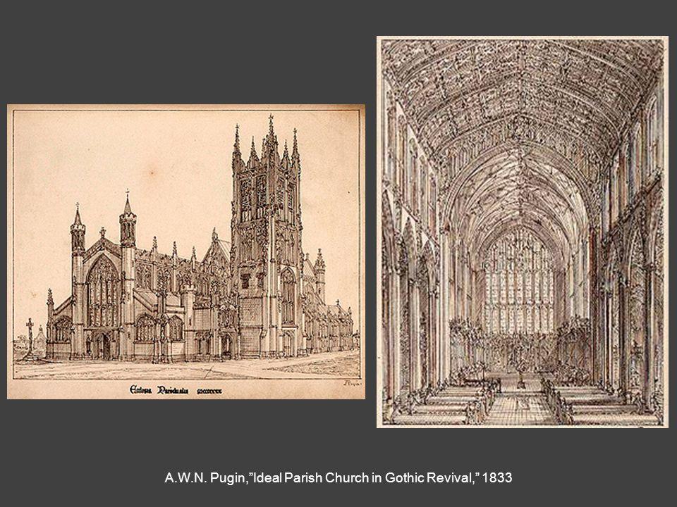 "A.W.N. Pugin,""Ideal Parish Church in Gothic Revival,"" 1833"