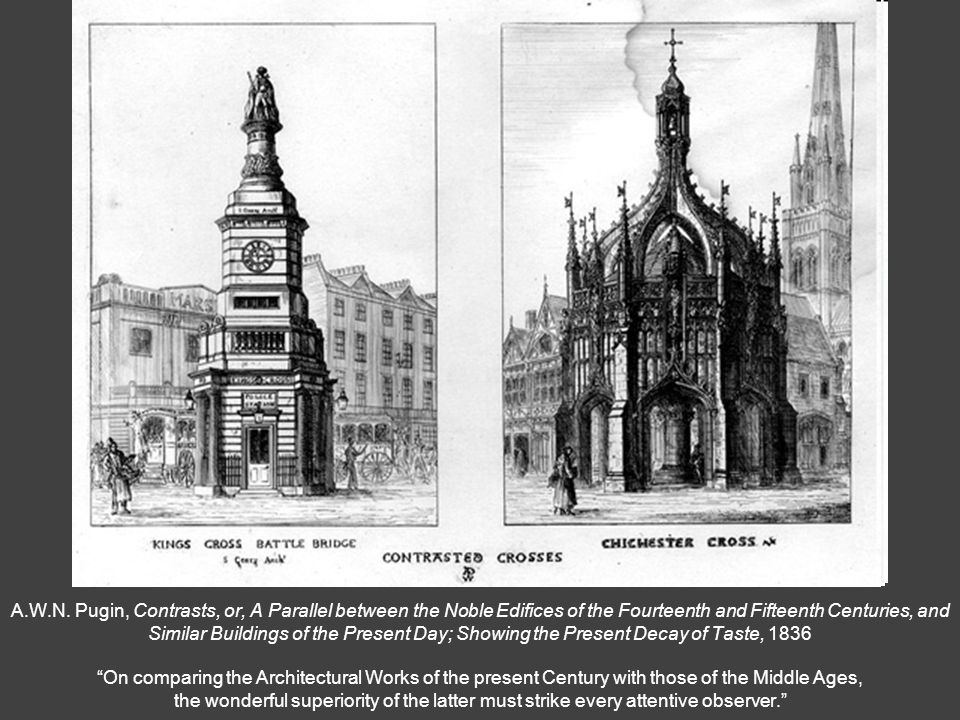 A.W.N. Pugin, Contrasts, or, A Parallel between the Noble Edifices of the Fourteenth and Fifteenth Centuries, and Similar Buildings of the Present Day
