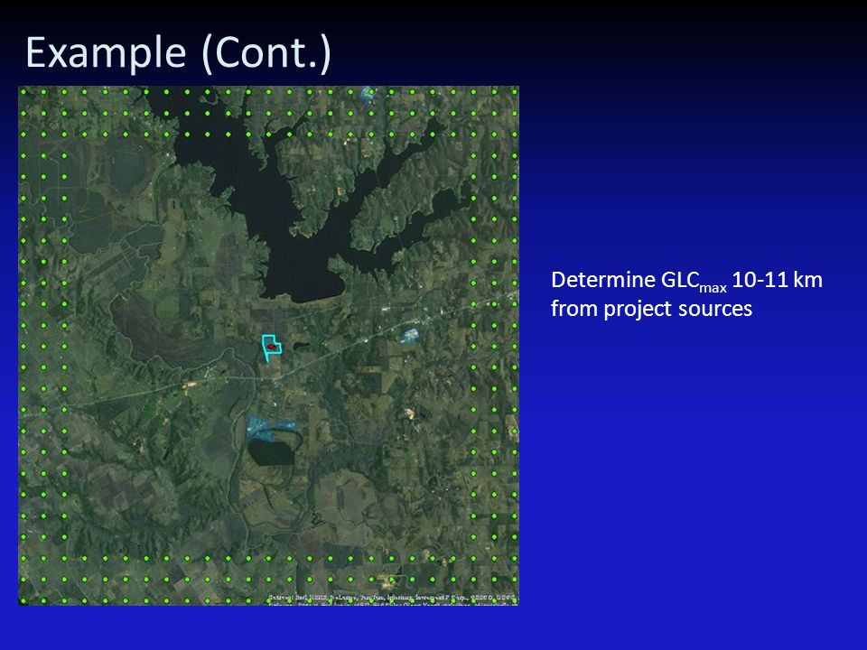 Example (Cont.) Determine GLC max 10-11 km from project sources