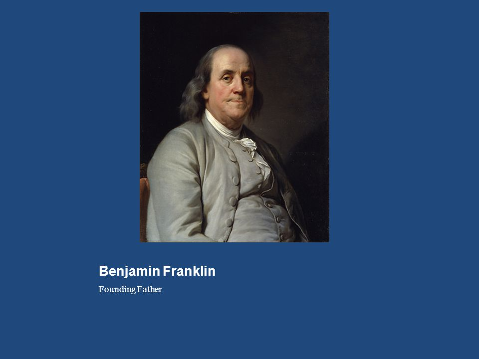 Benjamin Franklin Founding Father