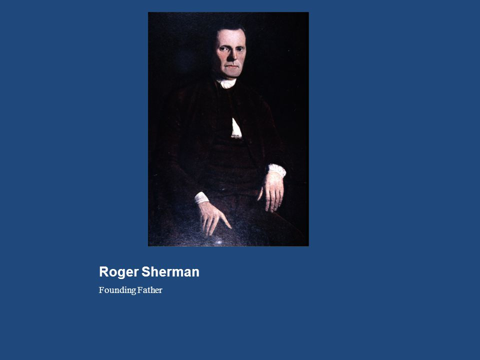 Roger Sherman Founding Father
