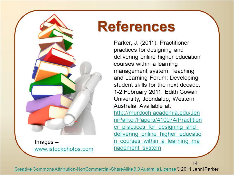 14 References Parker, J. (2011).