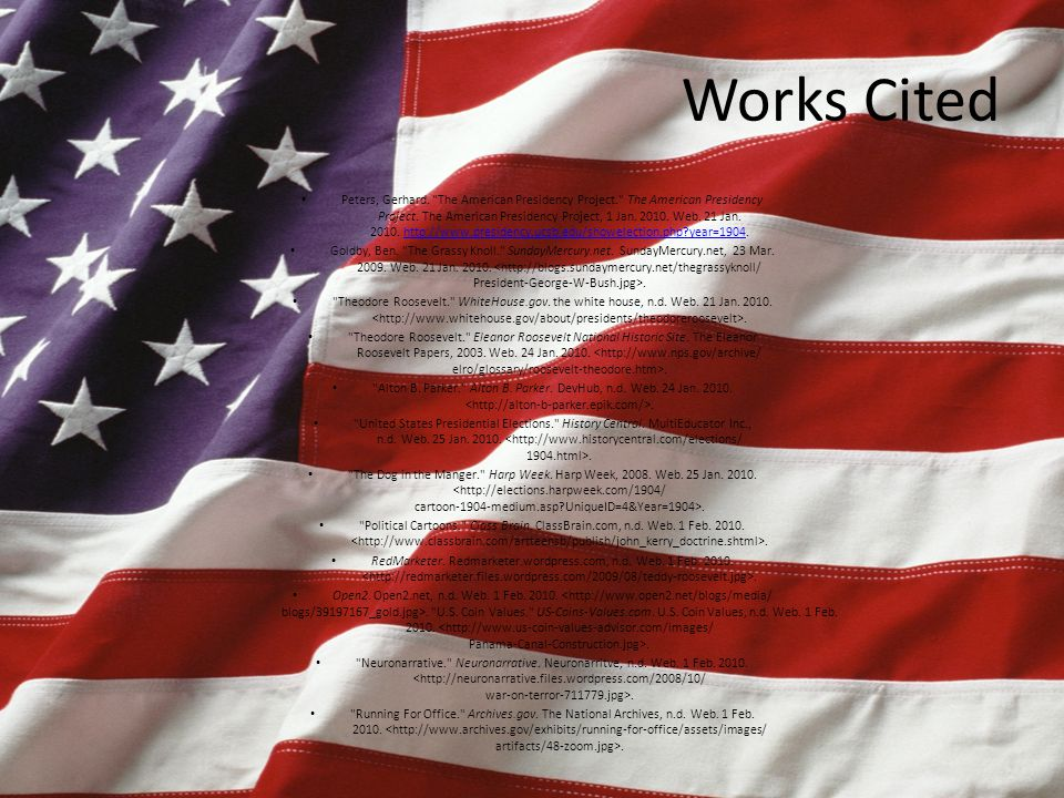 Works Cited Peters, Gerhard. The American Presidency Project. The American Presidency Project.