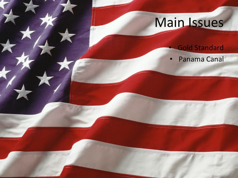 Main Issues Gold Standard Panama Canal