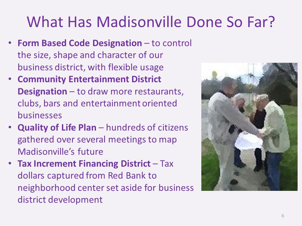 What Has Madisonville Done So Far.
