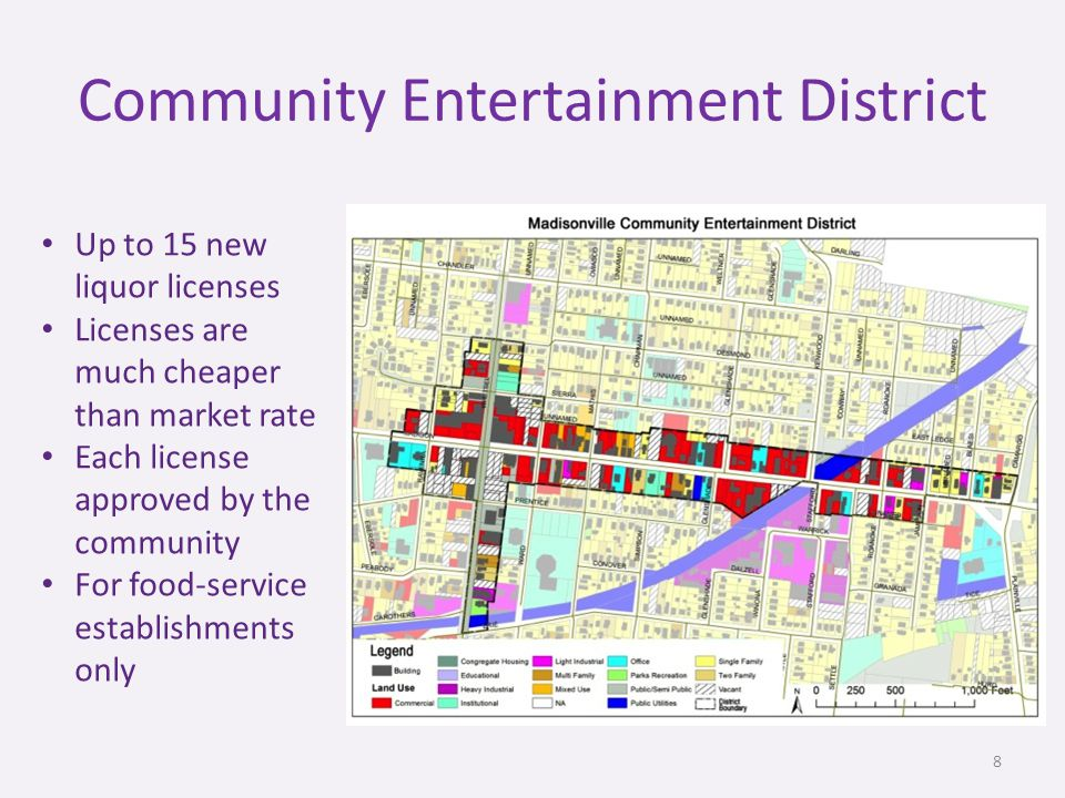 Community Entertainment District Up to 15 new liquor licenses Licenses are much cheaper than market rate Each license approved by the community For food-service establishments only 8
