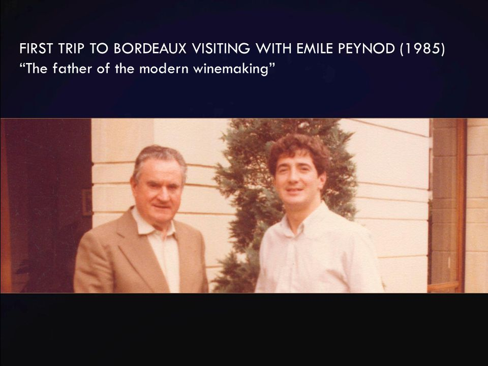 "FIRST TRIP TO BORDEAUX VISITING WITH EMILE PEYNOD (1985) ""The father of the modern winemaking"""