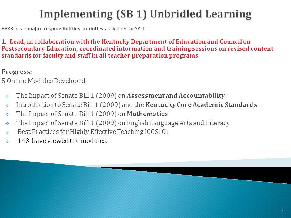 EPSB has 4 major responsibilities or duties as defined in SB 1 2.