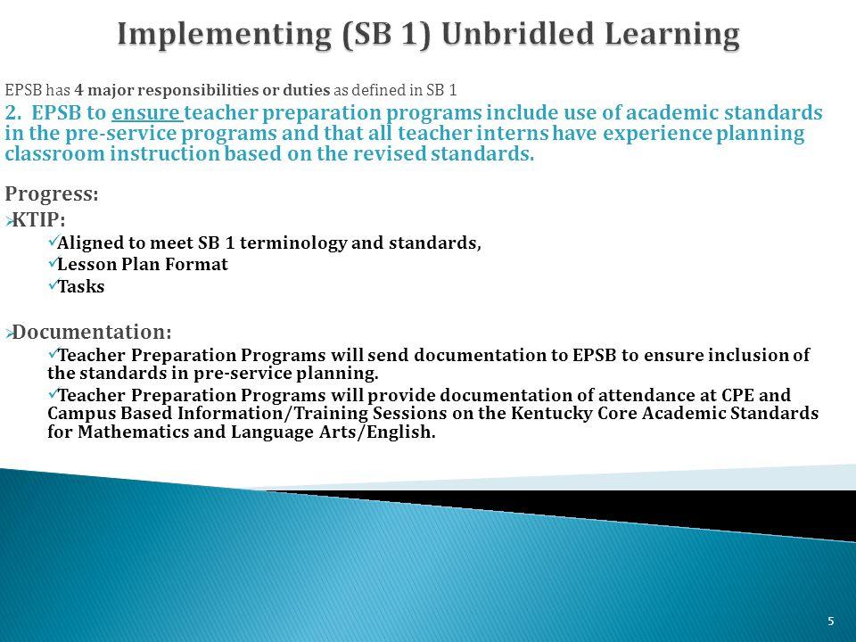 EPSB has 4 major responsibilities or duties as defined in SB 1 3.