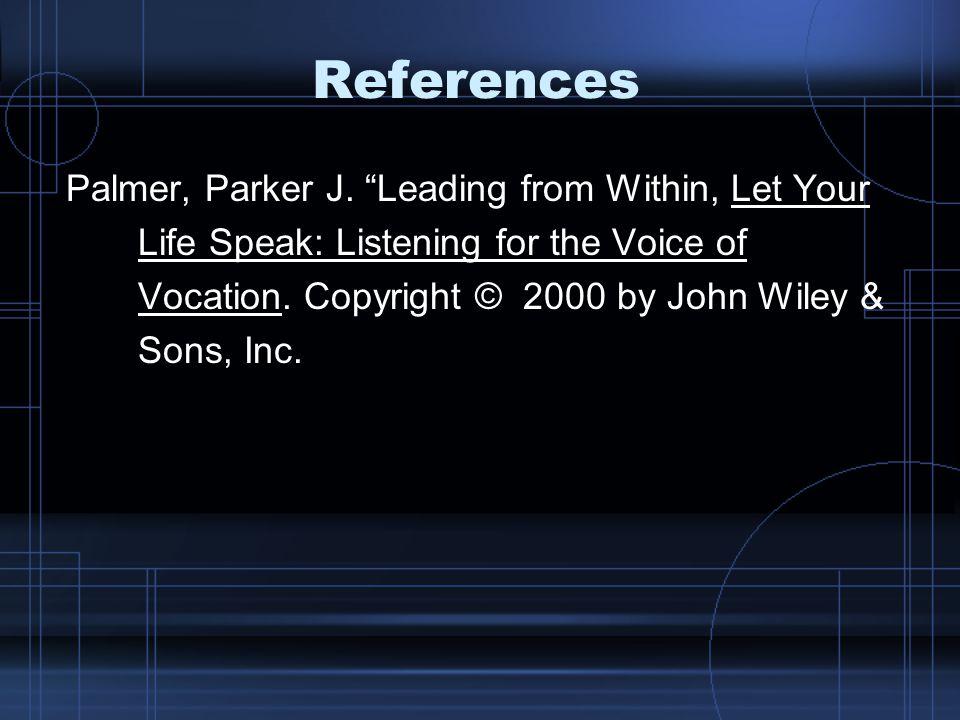 References Palmer, Parker J.
