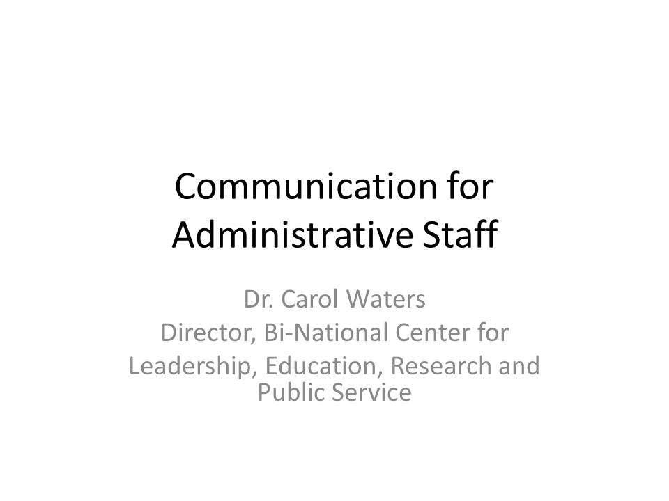 Communication for Administrative Staff Dr.