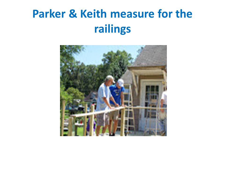 Parker & Keith measure for the railings