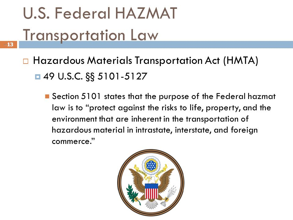 U.S.Federal HAZMAT Transportation Law  Hazardous Materials Transportation Act (HMTA)  49 U.S.C.