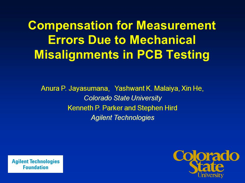 Compensation for Measurement Errors Due to Mechanical Misalignments in PCB Testing Anura P.