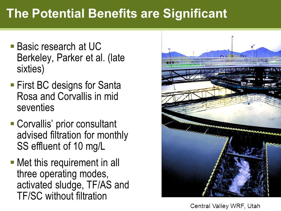 The Potential Benefits are Significant Central Valley WRF, Utah  Basic research at UC Berkeley, Parker et al.