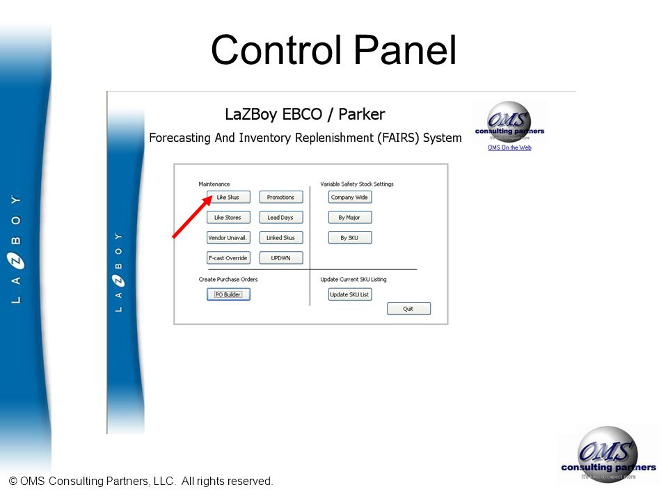 © OMS Consulting Partners, LLC. All rights reserved. Control Panel