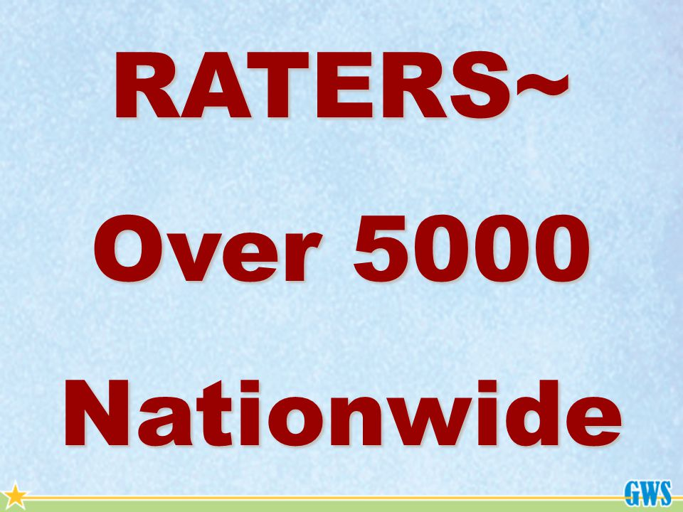 RATERS~ Over 5000 Nationwide
