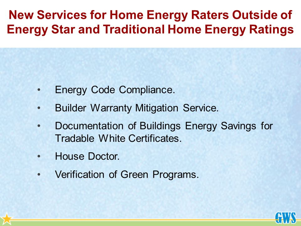Energy Code Compliance. Builder Warranty Mitigation Service.