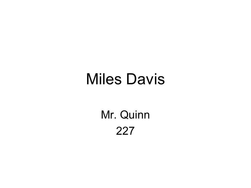 Miles Davis Mr. Quinn 227