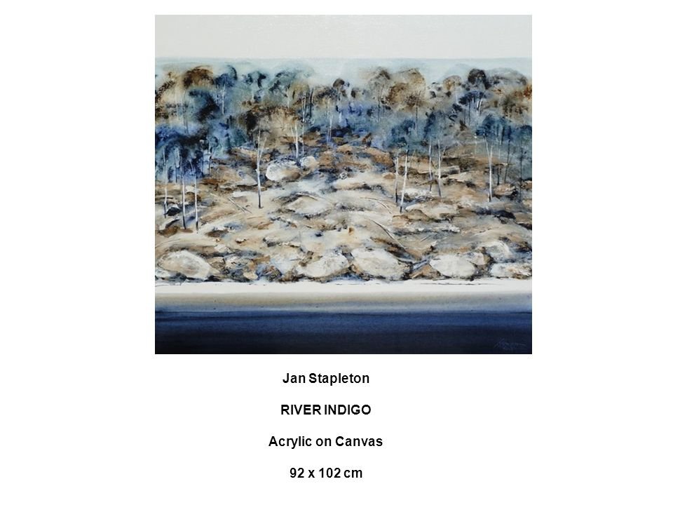Jan Stapleton RIVER INDIGO Acrylic on Canvas 92 x 102 cm