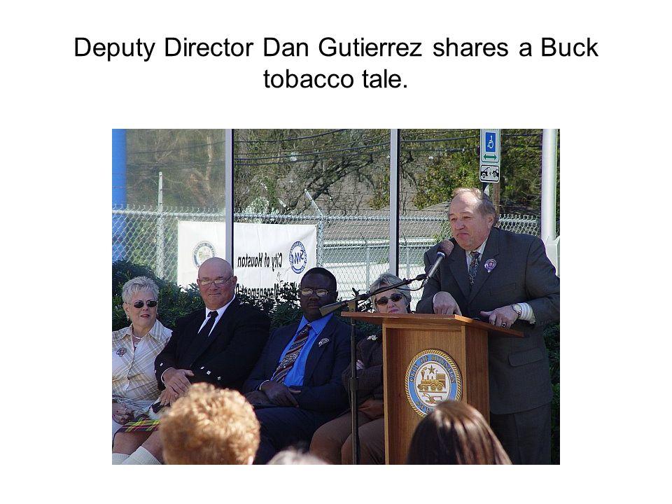 Deputy Director Dan Gutierrez shares a Buck tobacco tale.