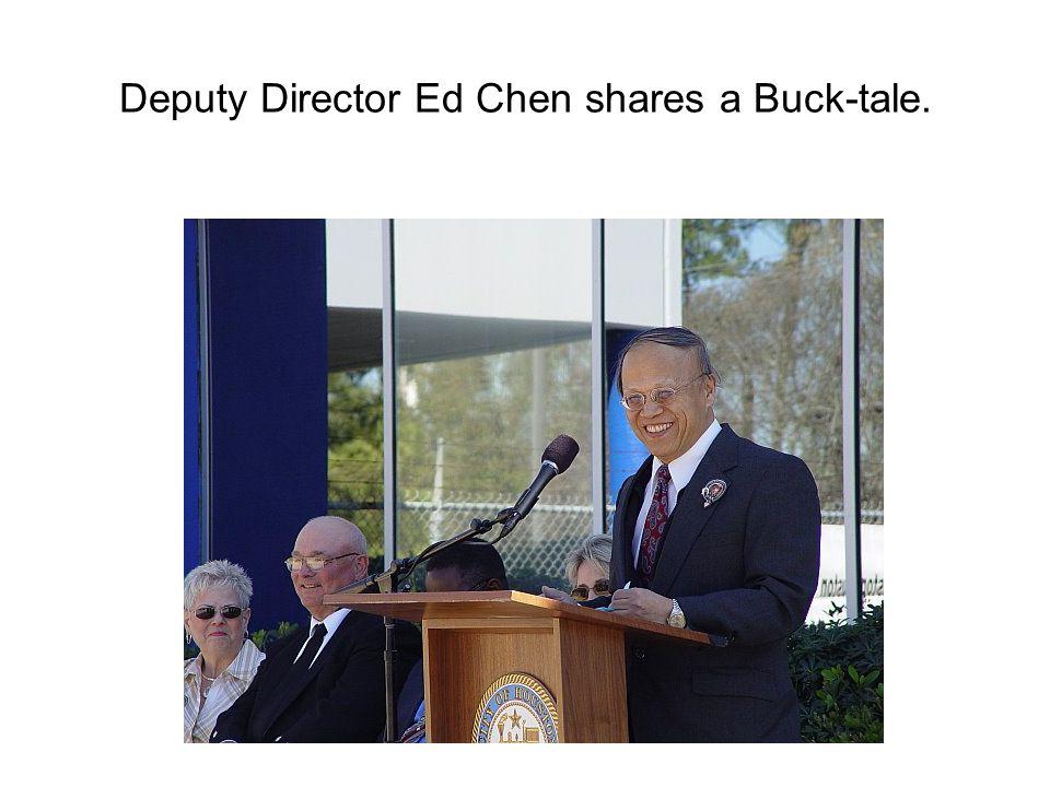 Deputy Director Ed Chen shares a Buck-tale.