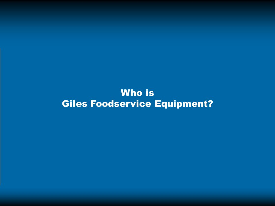 Who is Giles Foodservice Equipment