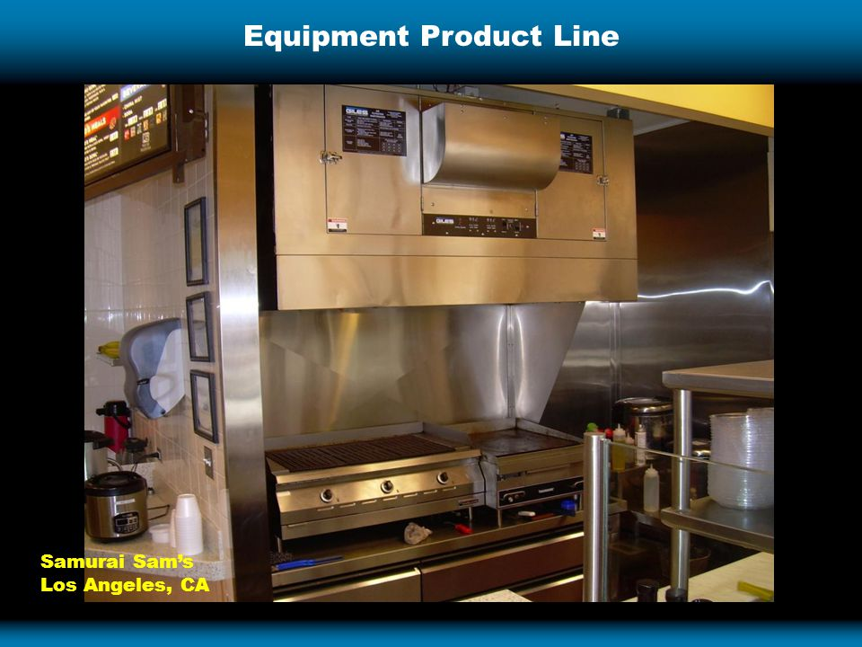 Equipment Product Line Samurai Sam's Los Angeles, CA