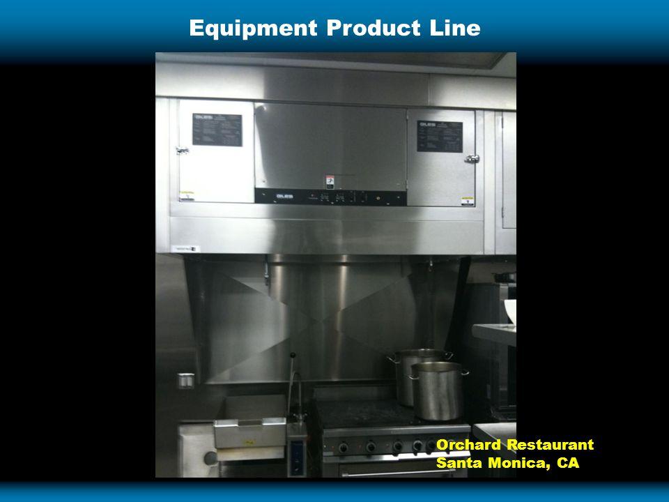 Equipment Product Line Orchard Restaurant Santa Monica, CA