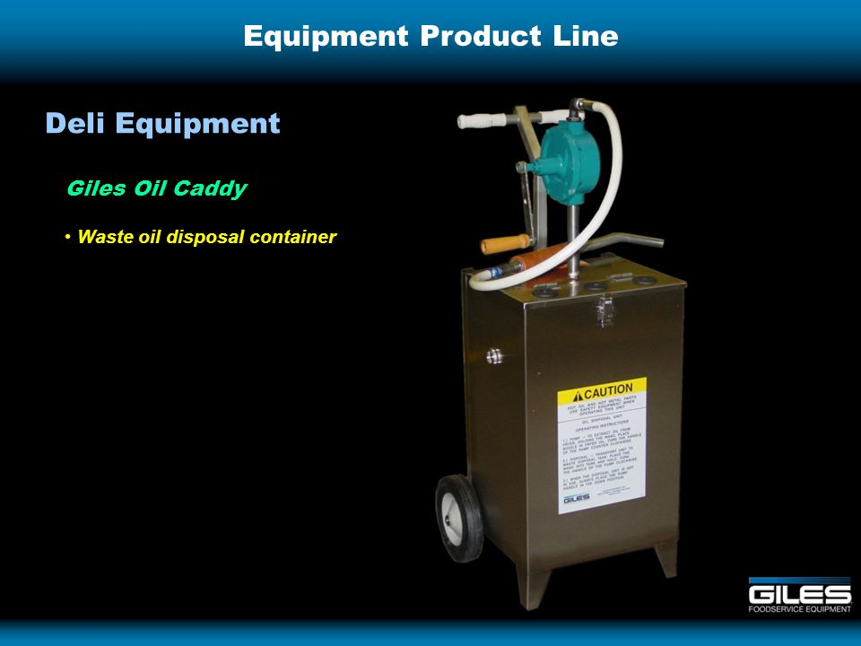 Equipment Product Line Giles Oil Caddy Waste oil disposal container Deli Equipment