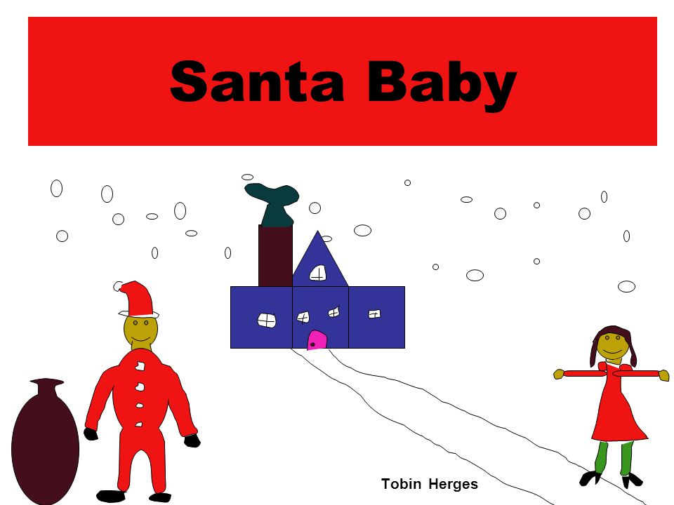 Santa Baby Tobin Herges