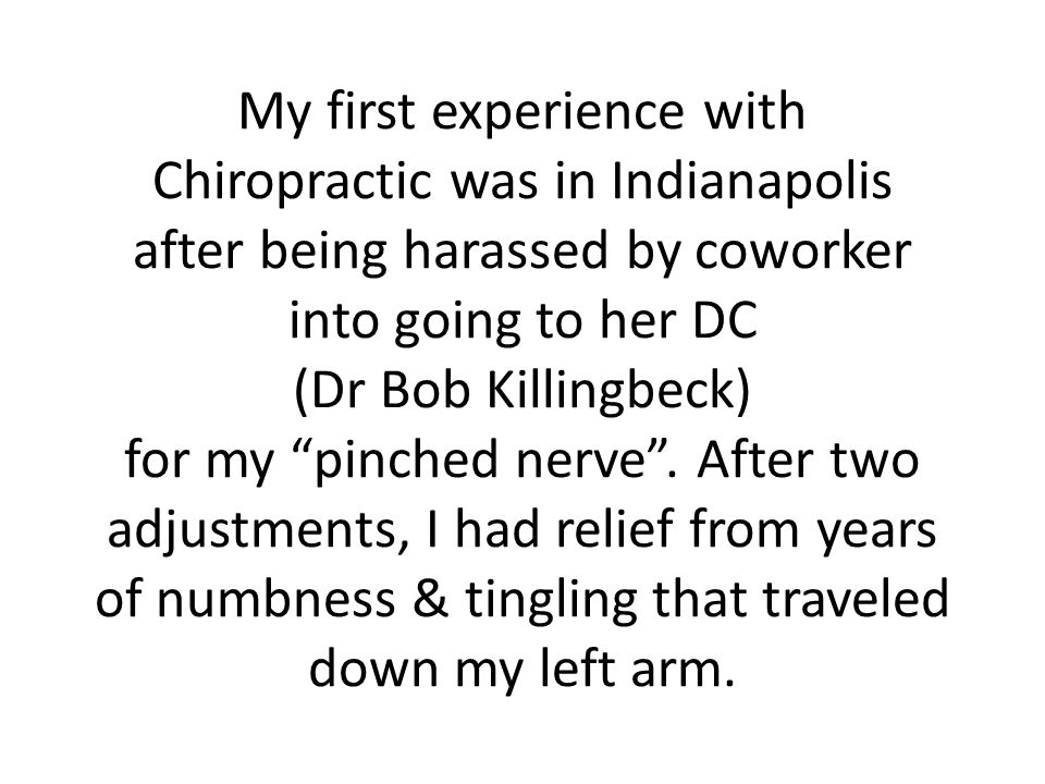 After seeing my x-rays, I opted to keep getting adjusted after the pain was relieved.