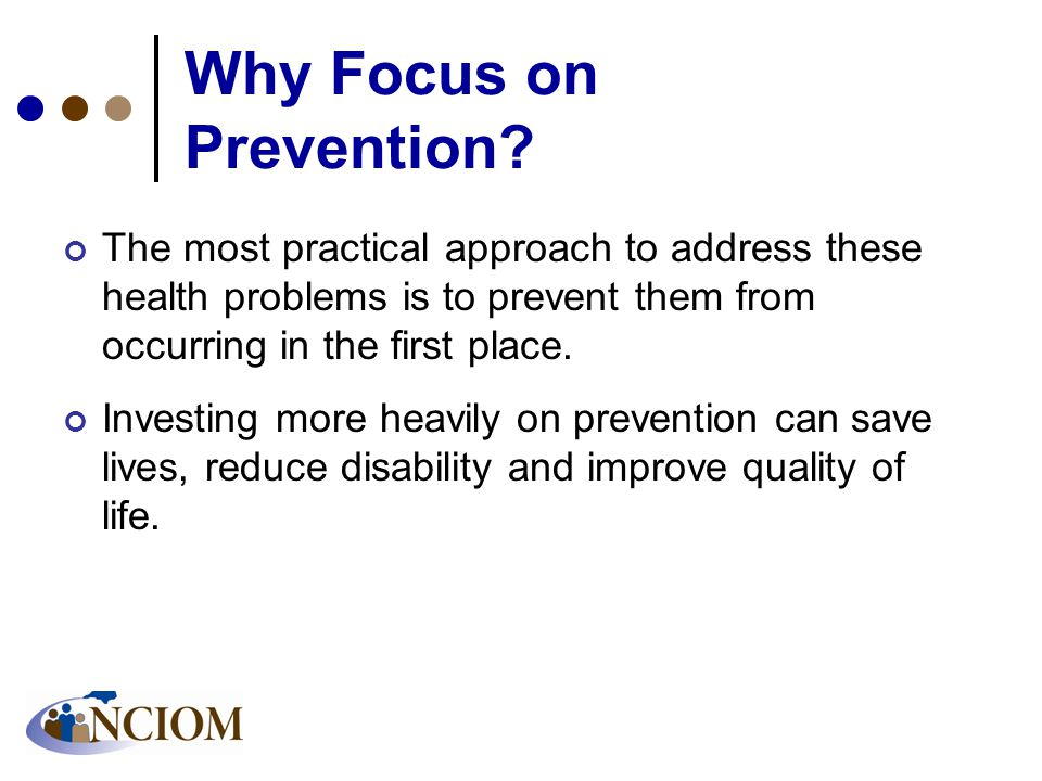 Why Focus on Prevention.
