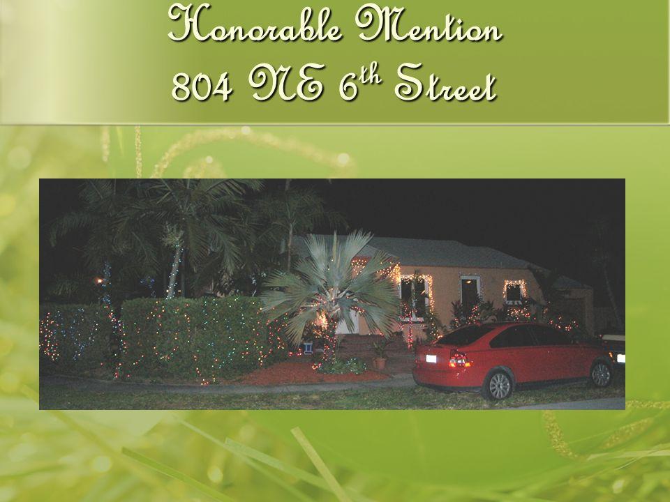 Honorable Mention 804 NE 6 th Street