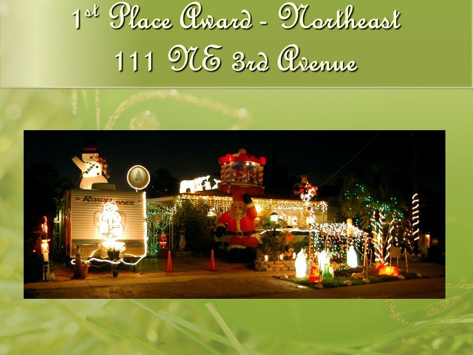 1 st Place Award - Northeast 111 NE 3rd Avenue