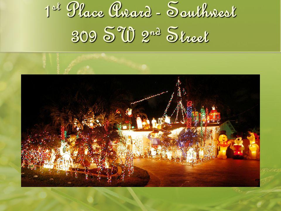 1 st Place Award - Southwest 309 SW 2 nd Street