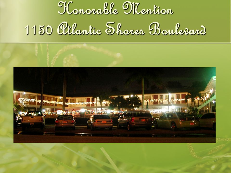 Honorable Mention 1150 Atlantic Shores Boulevard