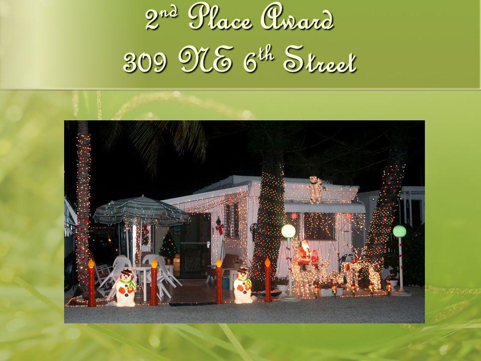 2 nd Place Award 309 NE 6 th Street