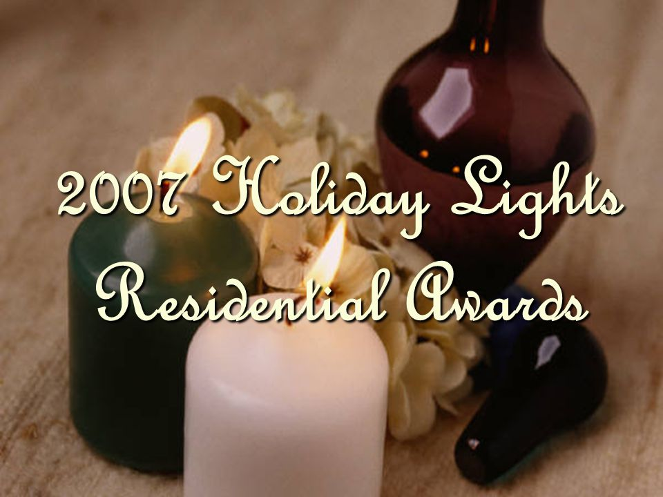 2007 Holiday Lights Residential Awards