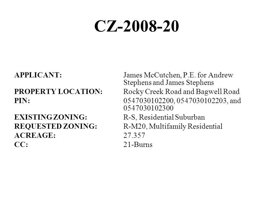 CZ-2008-20 APPLICANT:James McCutchen, P.E.