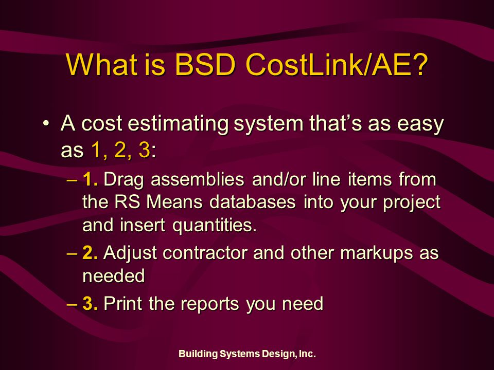 Building Systems Design, Inc. What is BSD CostLink/AE.