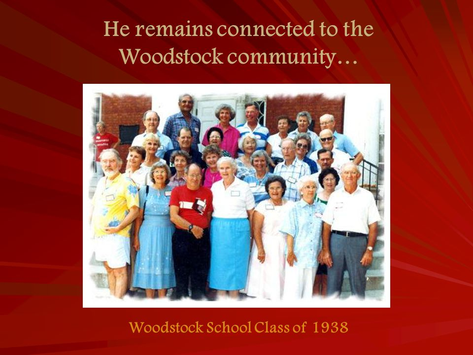 He remains connected to the Woodstock community… Woodstock School Class of 1938