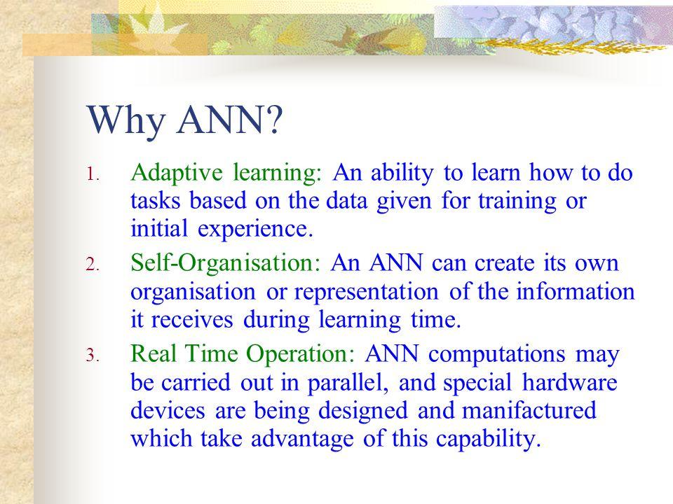 Why ANN (continued).4.