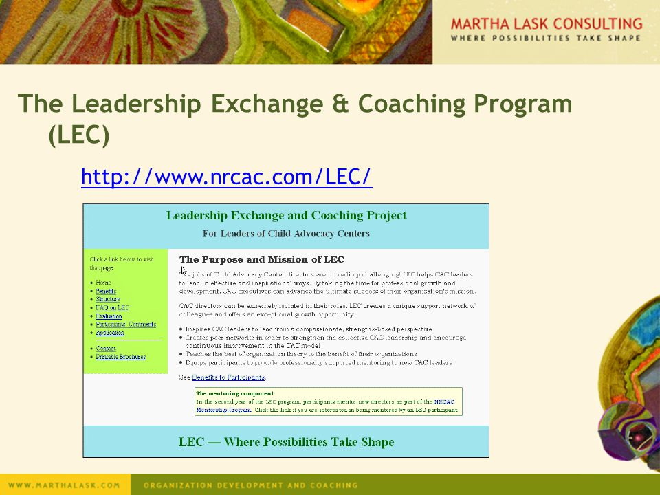 The Leadership Exchange & Coaching Program (LEC) http://www.nrcac.com/LEC/