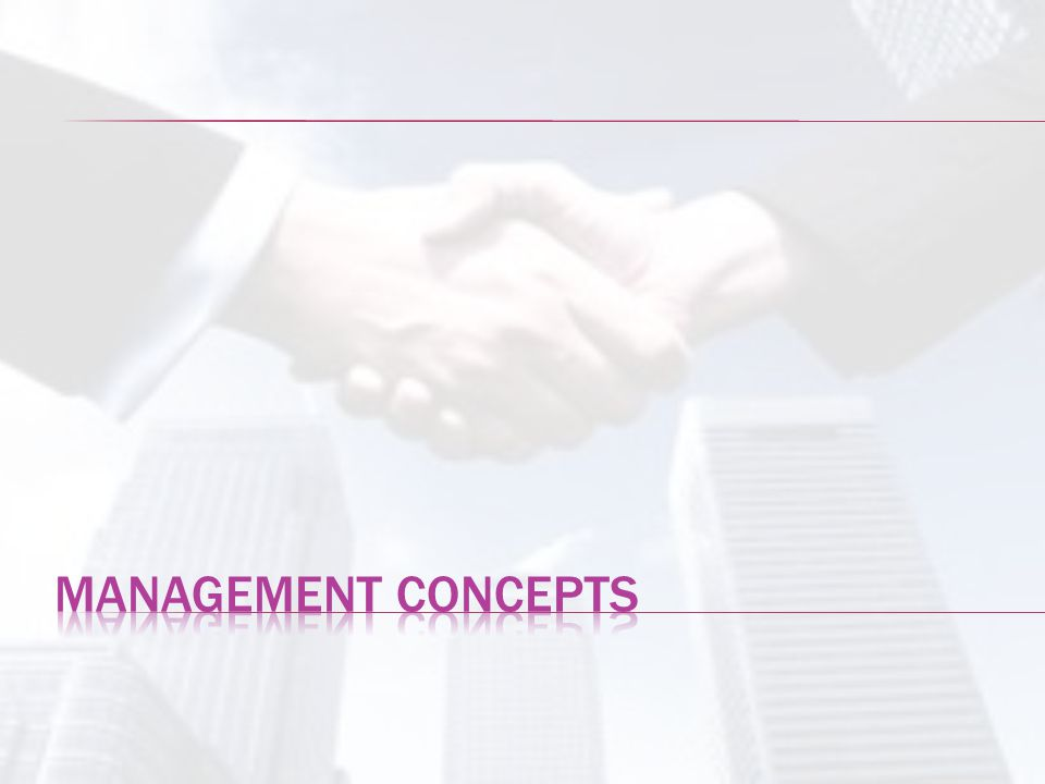  Management: Concept and Process  levels of management  Managerial roles & skills  Social Responsibility and managerial ethics  Organization and its environment